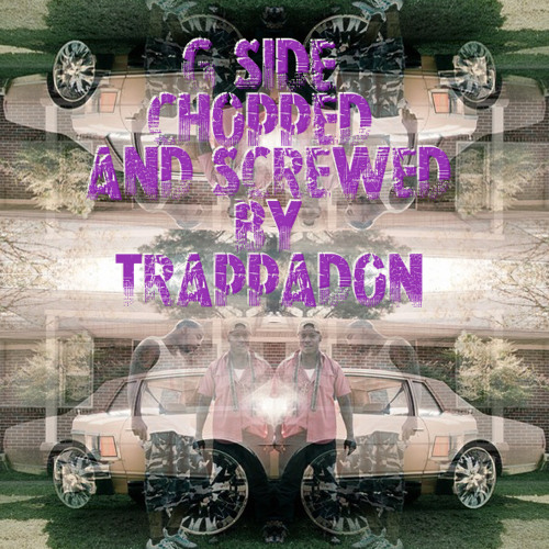 01. G-side - Speed of Sound - (Chopped and Screwed by Trappadon)