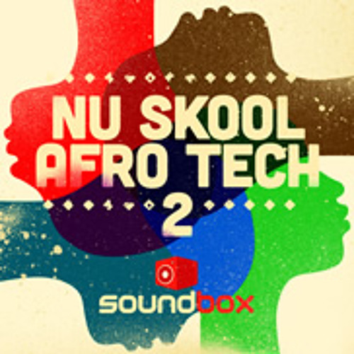 Nu Skool Afro Tech 2