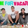 Reckless Song - Time For Vacation