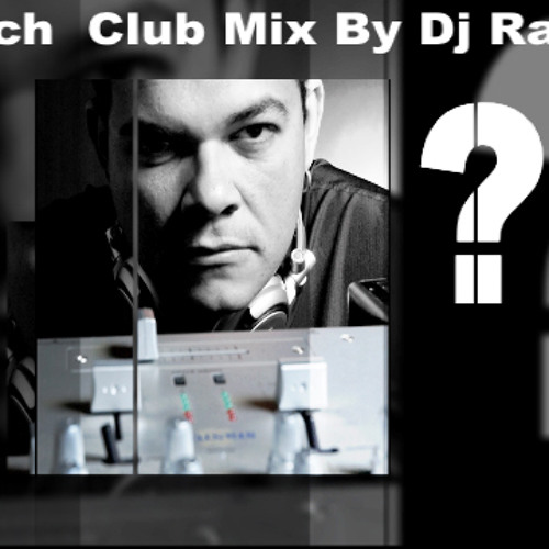 Which  Club Mix By Dj Ranulfho