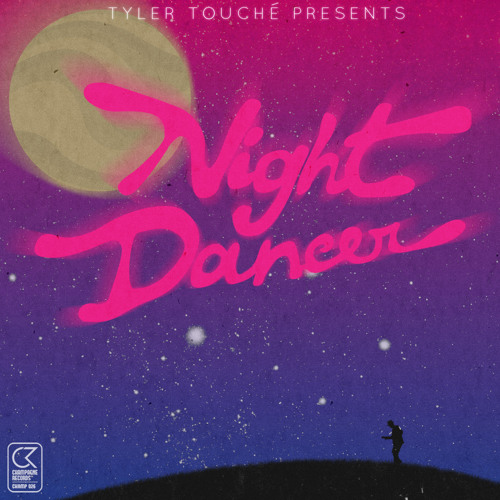 Tyler Touché - Night Dancer