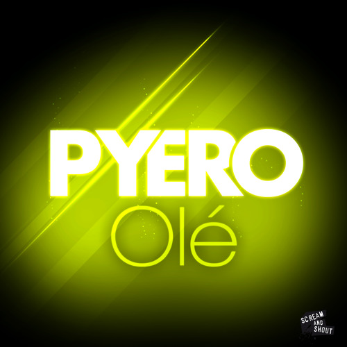 Pyero - Olé (Radio Edit)