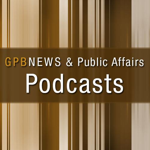 GPB News 8am Podcast - Monday, July 23, 2012