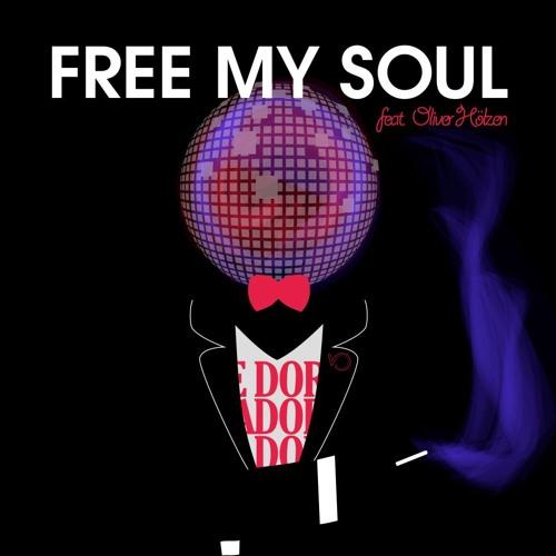 de Vio feat. Oliver Hoelzen - Free my soul
