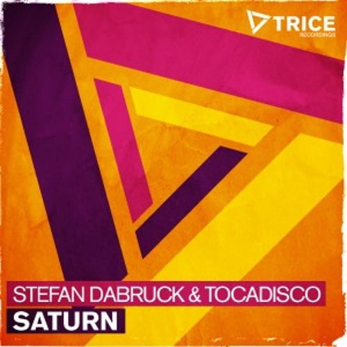 Tocadisco & Stefan Dabruck - Saturn