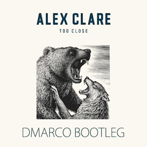 Alex Clare - Too Close (Dmarco Bootleg) Available for FREE DOWNLOAD 14/7/2012