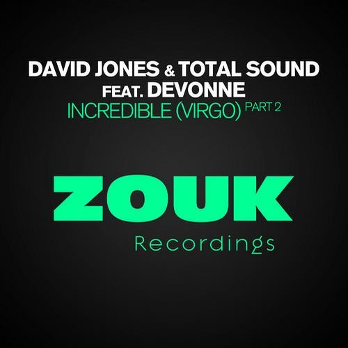 - RELEASE - David Jones & Total Sound ft. Devonne - Incredible (Asalto & Kamil Pankowski Remix)