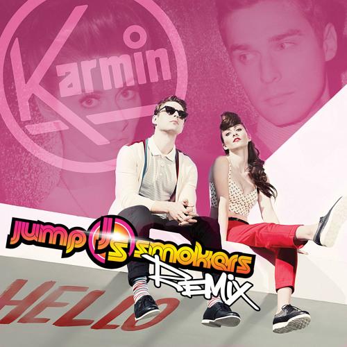 Karmin - Hello - Jump Smokers Remix