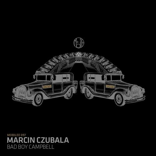 Marcin Czubala - Bad Boy Campbell