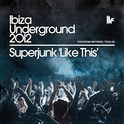 Superjunk - Like This (Original Club Mix) [Toolroom Records]