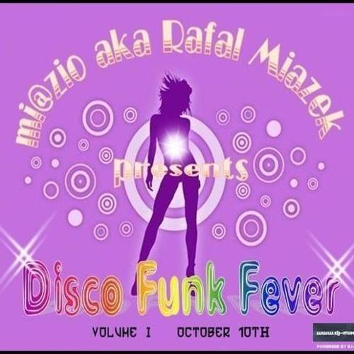 MiazioAkaRafMiaz - Disco Funk Fever Vol. I (Do U Remember This?)  [10th October 2008]