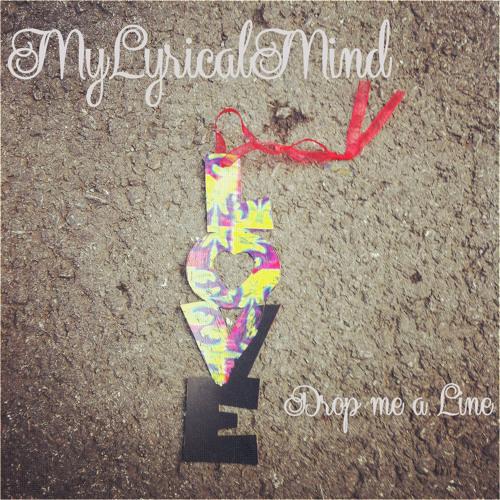 MyLyricalMind - Drop me a Line