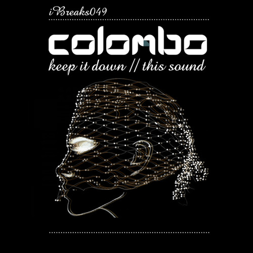 Colombo : Keep It Down (IBreaks records) Release Date 06/08/12