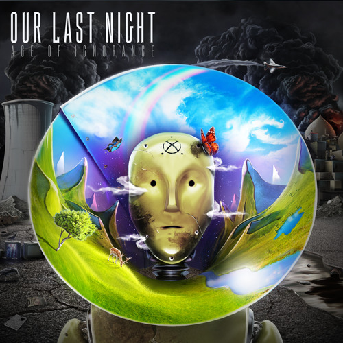 Our Last Night - Age of Ignorance