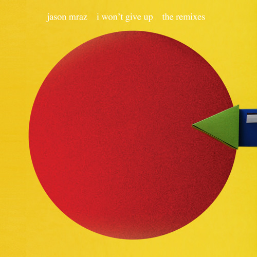 Jason Mraz - I Won't Give Up Remixes