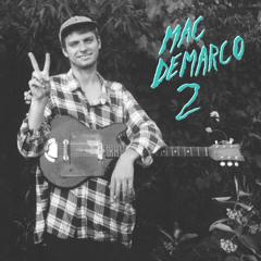 Mac DeMarco // My Kind of Woman