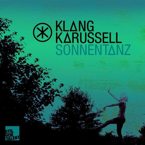 Klangkarussell - Sonnentanz (Oliver Koletzki Remix)