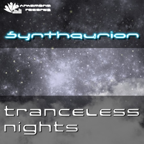 Synthaurion - Tranceless Nights (Original Mix) [Arkamoria Records] Preview