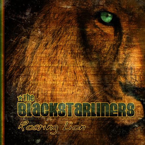 THE BLACKSTARLINERS - ROARING LION