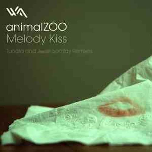AnimalZoo - Melody Kiss (Edit)