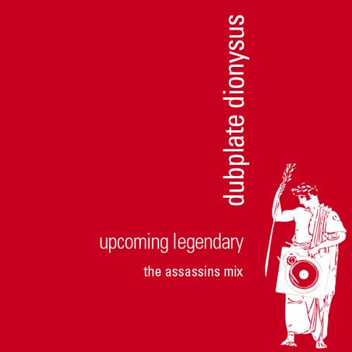 Upcoming Legendary (Assassins Remix)