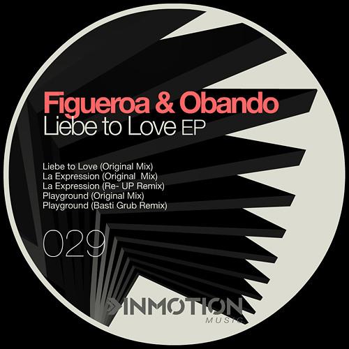 [INMM029] Figueroa & Obando - Liebe To Love EP