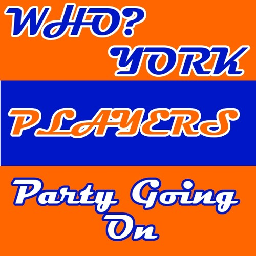 Who? York Players - Party Going On (Main Mix)