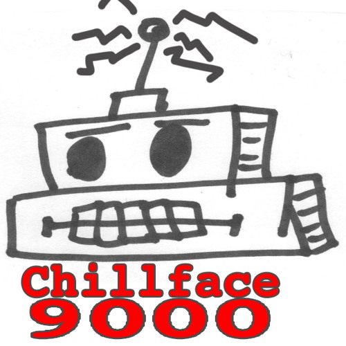 Chillface 9000