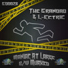 L Ectric & The Grandad - Maniac At Large & Murked (OUT NOW ON ALL MAJOR MP3 SITES)