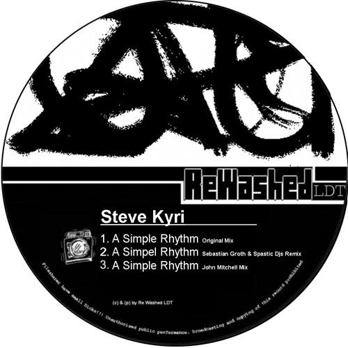 Steve Kyri - A Simple Rhythm (Sebastian groth & Spastic Djs Remix) SC Preview