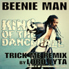 Beenie Man - King Of The Dancehall (Trick Me Riddim Remix by Lord Lyta) - 2004