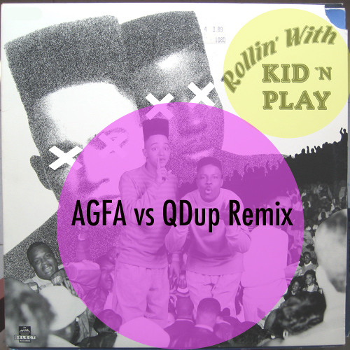 "Kid N Play ""Rollin With Kid N Play"" (AGFA vs Qdup Re-Rub) Free Download"
