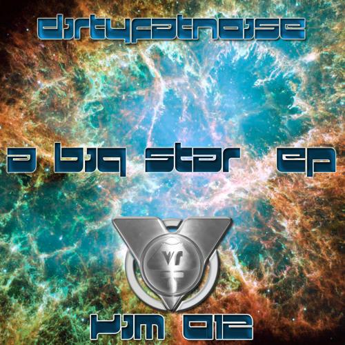 Dirtyfatnoise - A big Star