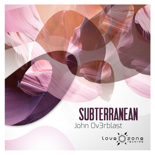 John Ov3rblast - Subterranean EP