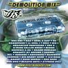 DJ JS-1 DEMOlition Mix