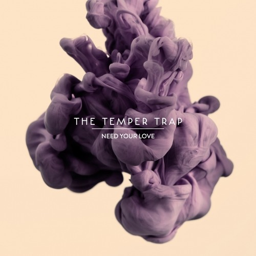 The Temper Trap - Need Your Love (Fort Romeau Remix)