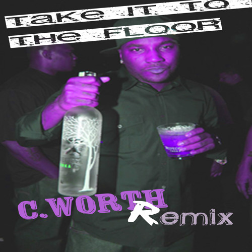 Young Jeezy & Bone Crusher- Take It To Da Floor- C.worth Lounging Trap Remix