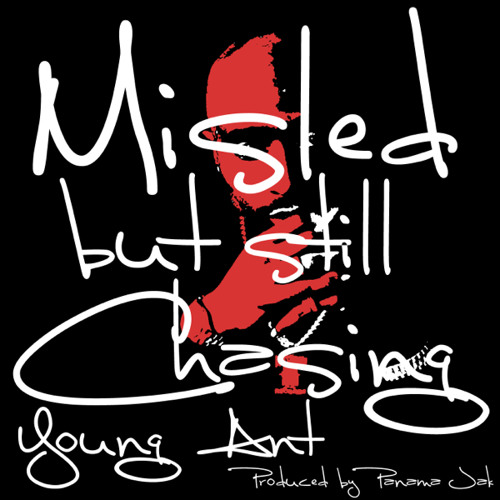 Misled But Still Chasing (Produced by Panama Jak)