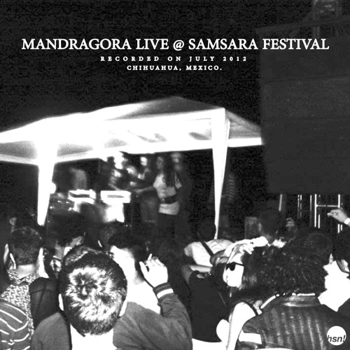 The First Mission (Mandragora Live @ Samsara Festival 2012)