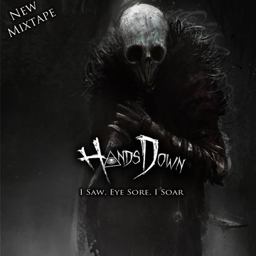 HandsDown-I Saw,Eye Sore,I Soar