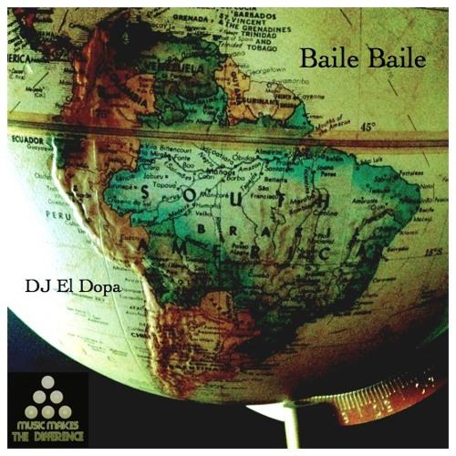 DJ El Dopa - Baile Baile