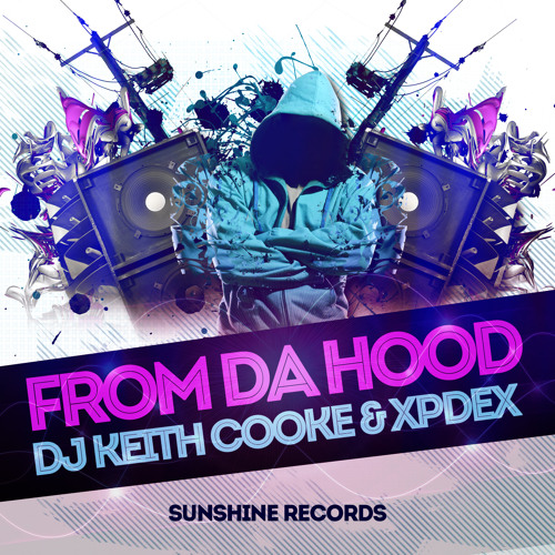 From Da Hood by Dj Keith Cooke & Xpdex [FREE DOWNLOAD]