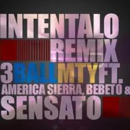 3Ball Ft Sensato- Intentalo Remix(Dj Oso Hype Intro Edit)