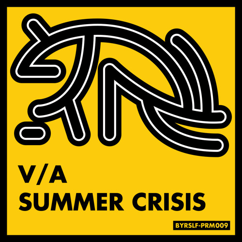 Dessert First - Out Now On B.YRSLF DIVISON 'Summer Crisis V/A'