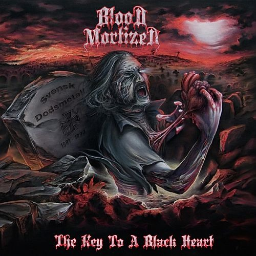 BLOOD MORTIZED - The Key to a Black Heart