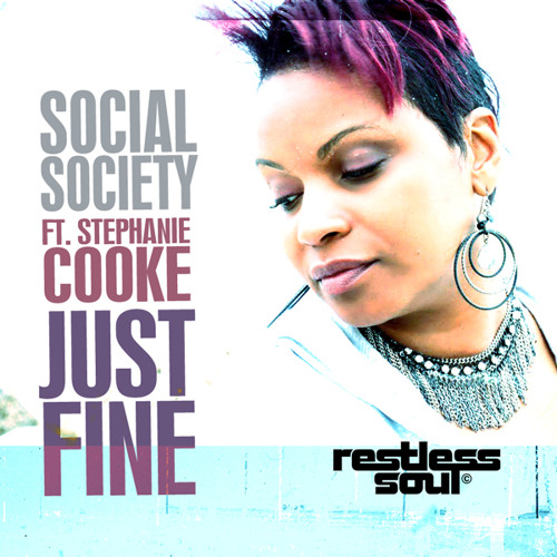 Social Society feat Stephanie Cooke - Just Fine (Instrumental)