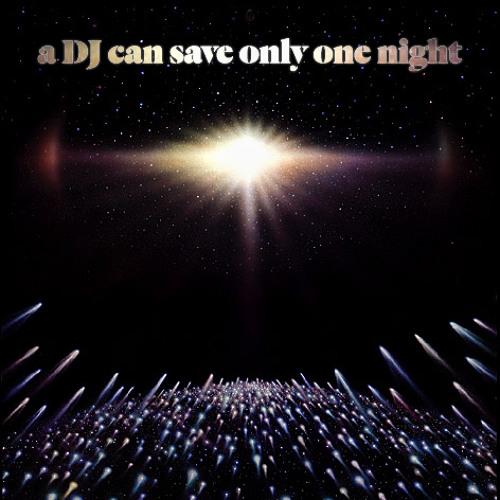 Hijack - a DJ can save just one night