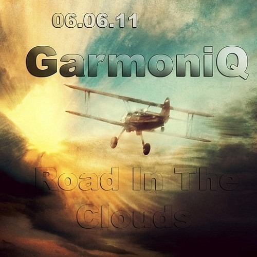 GarmoniQ - Road In The Clouds [Free Download!]