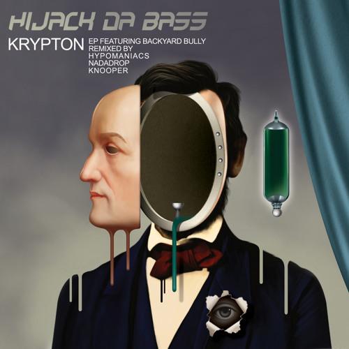 Hijack Da Bass - Krypton