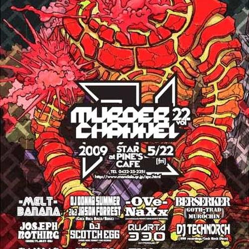 DJ Donna Summer Live @ Murder Channel Vol.22(May 22, 2009)